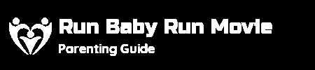 Run Baby Run Movie